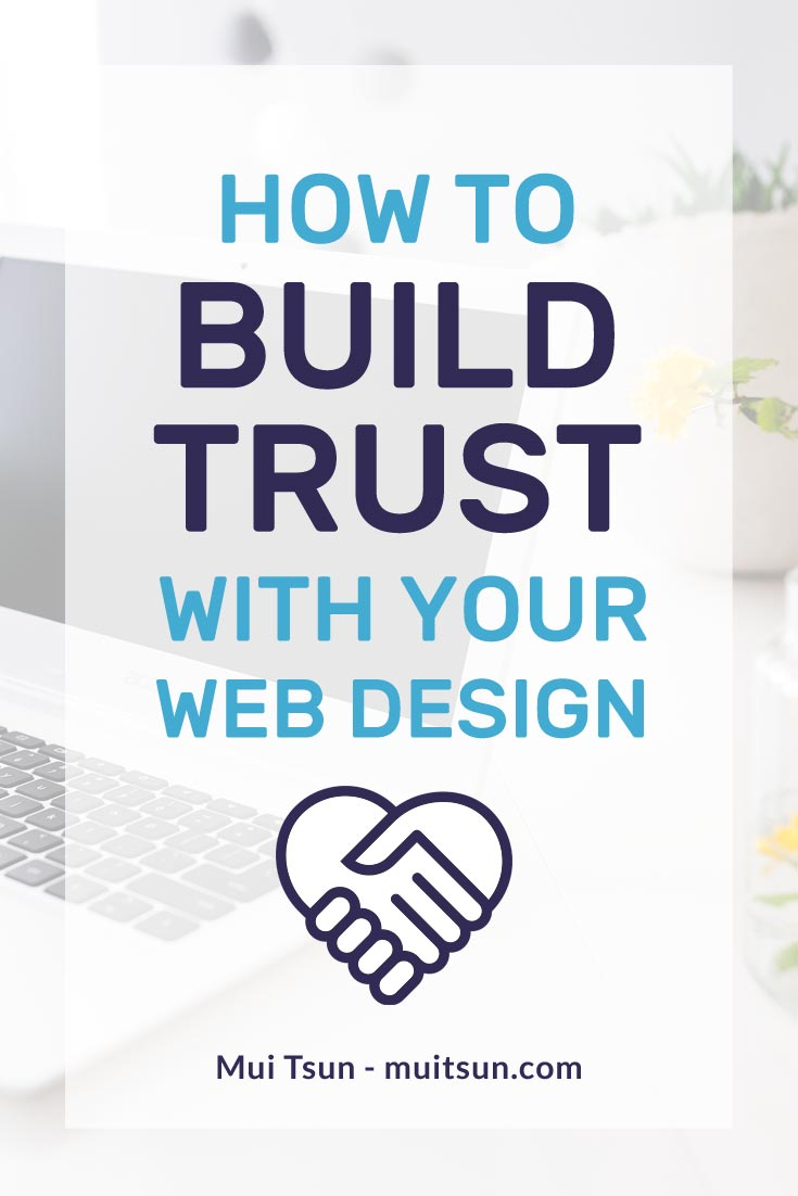Does your website give off the right impression? Find out how to create trust and loyalty through your web design.