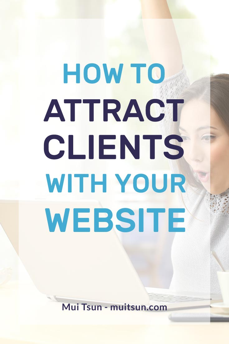 25 things your website needs to do to attract your ideal clients.