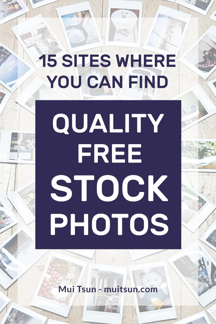 15 sites where you can find quality free stock photos for your website and blog.