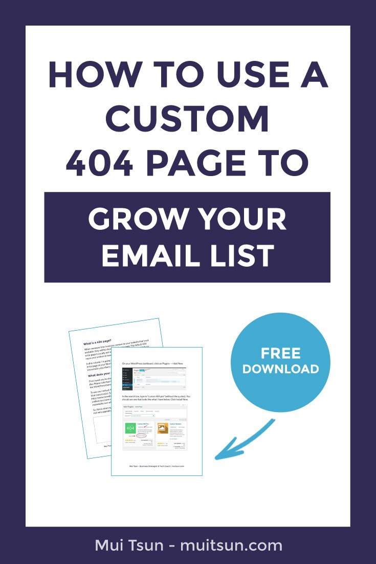 WordPress tutorial: How to use a custom 404 page to grow your email list.