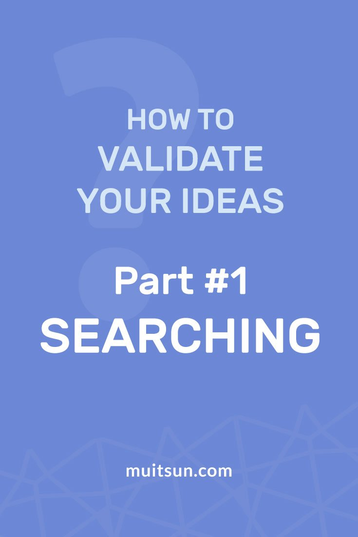 Learning how to validate your item by searching Google, Amazon and Udemy.