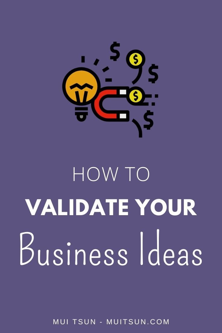 How to Validate Your Business Ideas