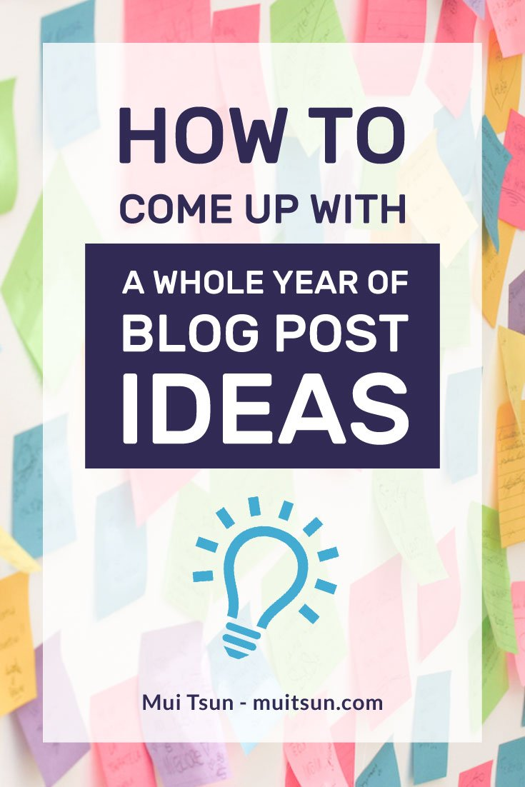 How to come up with a whole year of blog post ideas and never have to stare at a blank screen again!