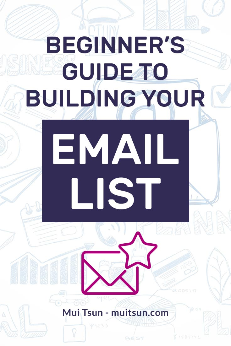 Building a strong email list should be your top priority when it comes to building  your business. Here's how to get started...