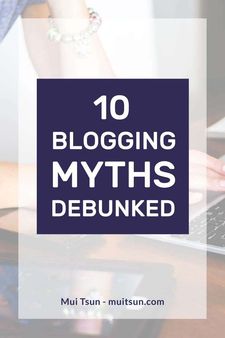 There is a lot of bad advice out there about blogging! Here is a list of 10 blogging myths that you should stop listening to.