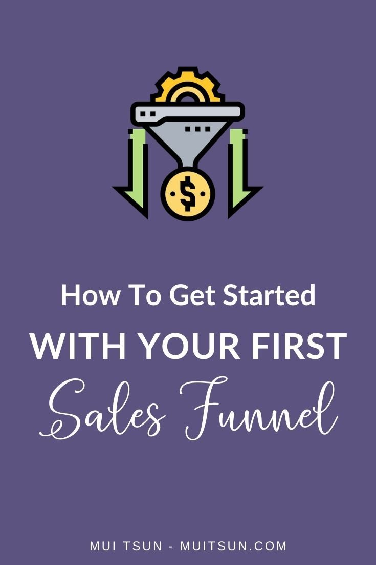 How to Get Started With Your First Sales Funnel