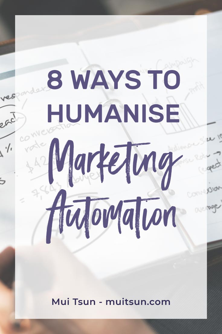 8 ways to humanise marketing automation: Often we get so caught up in automating our business processes that we forget there are real human beings at the receiving end.