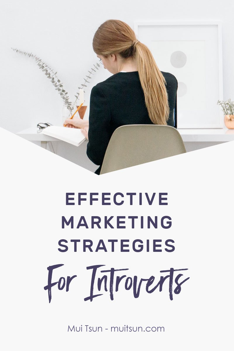 [Effective Marketing Strategies For Introverts] As an introvert, your natural ability to listen, observe, be sensitive to your clients' needs and be focused on the tasks at hand gives you the potential to be a great leader. The trick is to recognise your strengths and do what works for you.
