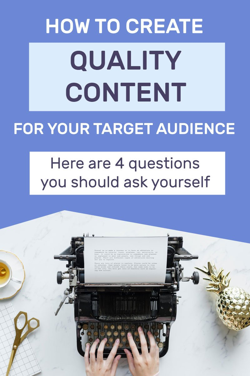 Struggling to come up with relevant juicy content for your audience? Ask yourself these 4 questions. #ContentMarketing #QualityContent #OnlineMarketingTips