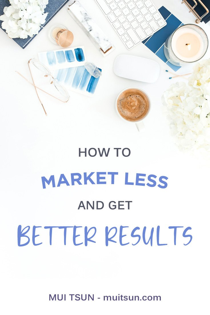 You can spend less time and effort - but with a lot more focus - when it comes to your marketing strategy, and get better results. Read the full post to find out how. #marketingstrategy #onlinemarketing #marketingtips