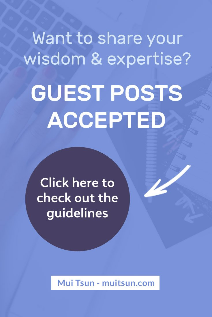 Want to share your wisdom & expertise? I'm currently accepting guest posts. If you're interested in writing for this blog, please read the guidelines below to get started. #guestblogging #guestposting