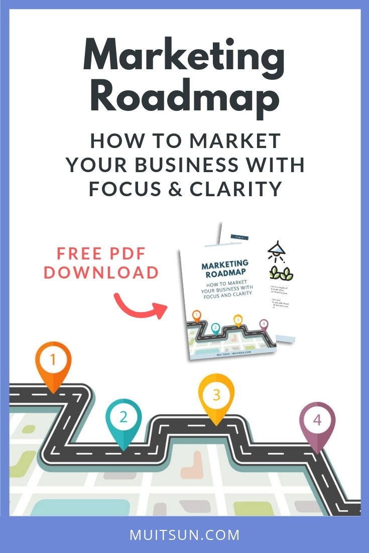 Trying to do everything in your marketing and not getting results? Download this roadmap to help you market your business with focus and clarity.