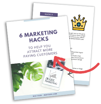 Download 6 Marketing Hacks to attract and convert more paying customers