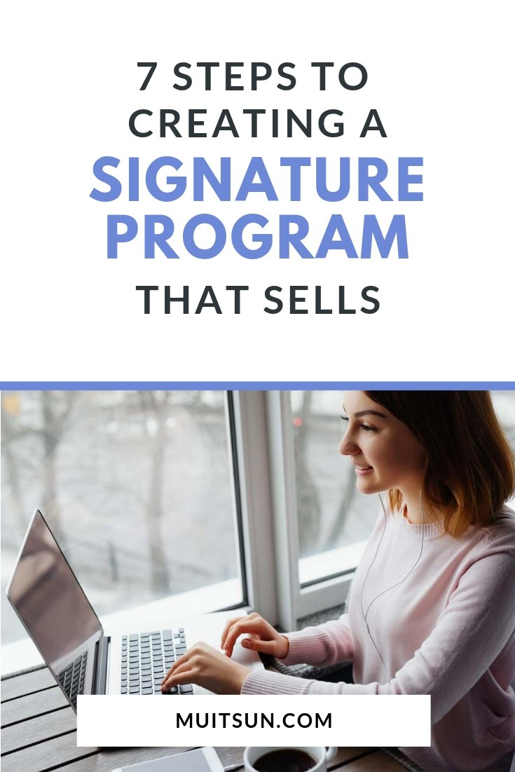 Having a signature program is one of the best ways to be seen as an expert & build a loyal following. Here's a step-by-step guide to create one that sells. #signatureprogram #onlinemarketing #marketingstrategy