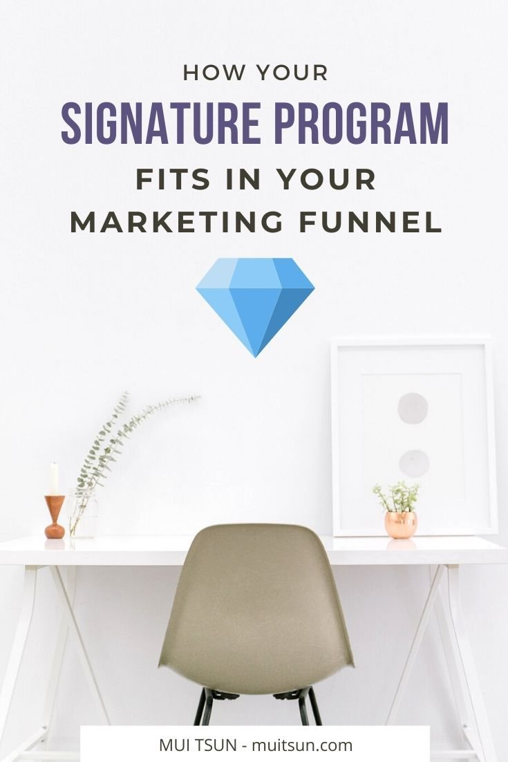 A signature program forms a core part of your business model. Find out more about how it fits in your marketing funnel and how it can help you serve more clients and bring in more income. #signatureprogram #onlinemarketing