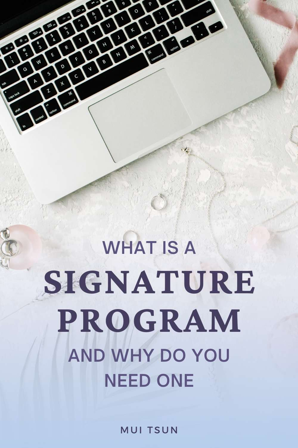 What Is a Signature Program And Why Do You Need One?