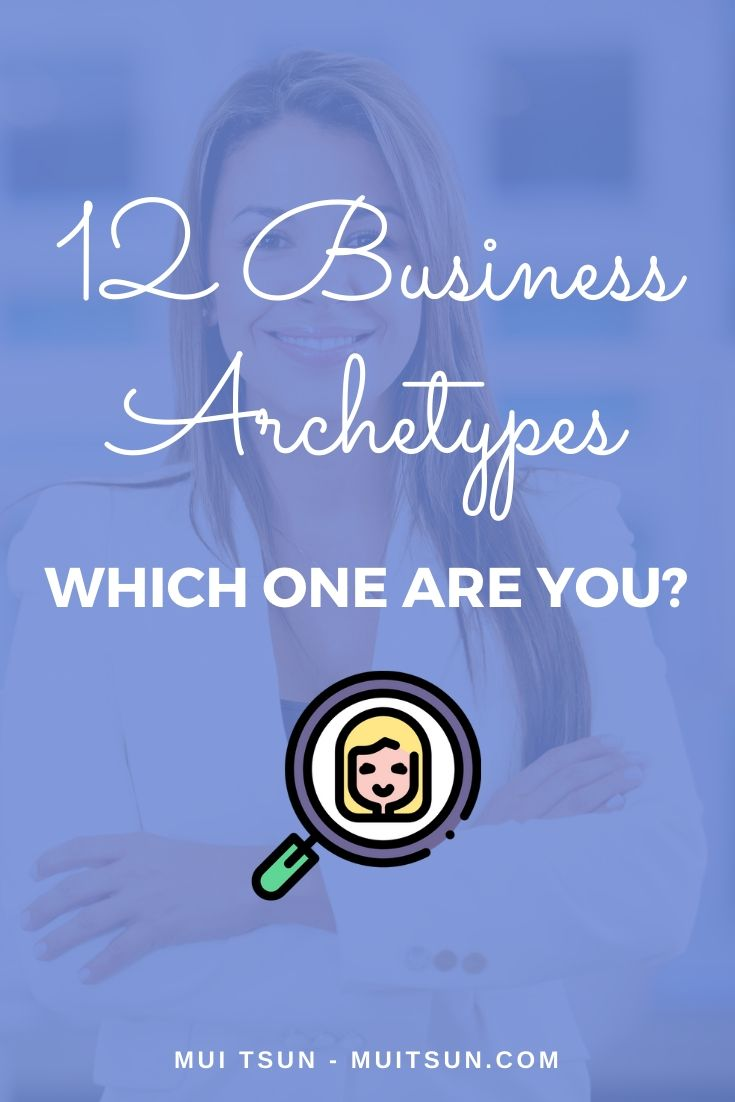 12 Business Archetypes - Which One Are You?