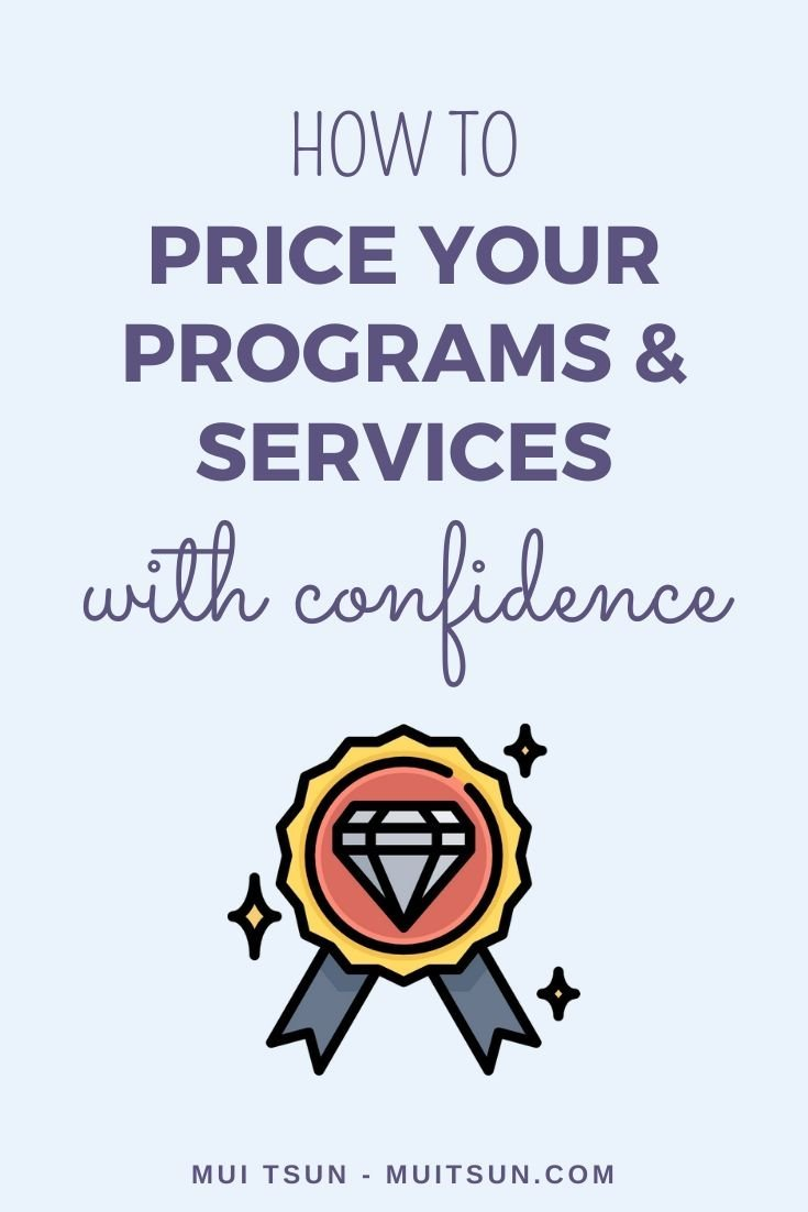 How To Price Your Programs And Services With Confidence
