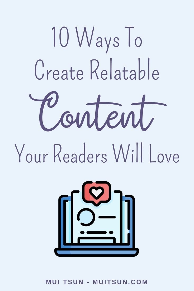 10 Ways to Create Relatable Content Your Readers Will Love