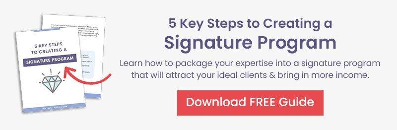5 Keys to Creating Your Signature Program
