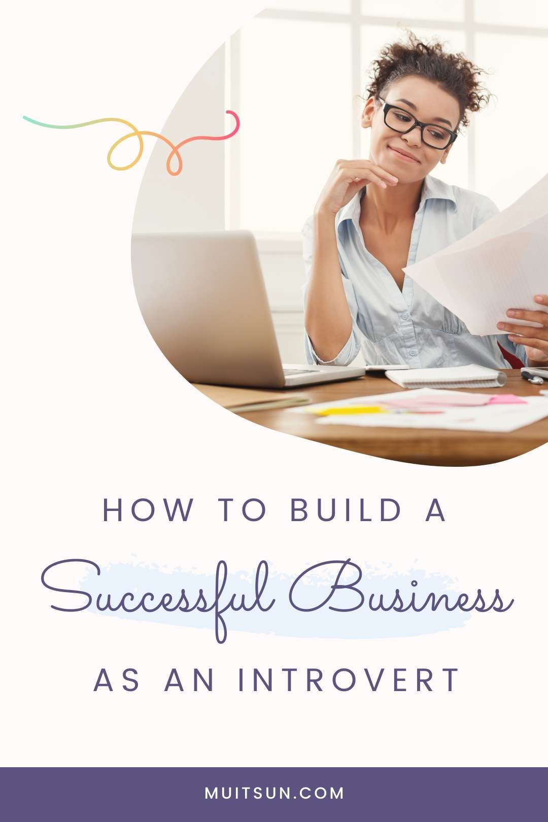 How to Build a Successful Business as an Introvert