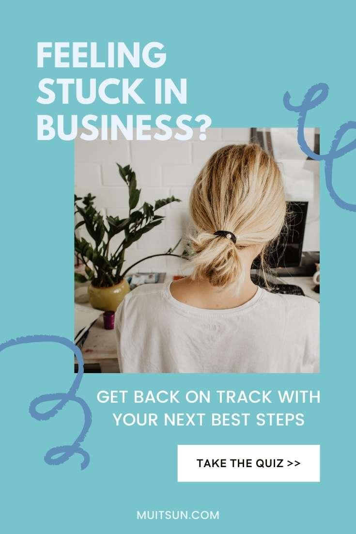 Feeling stuck in business?