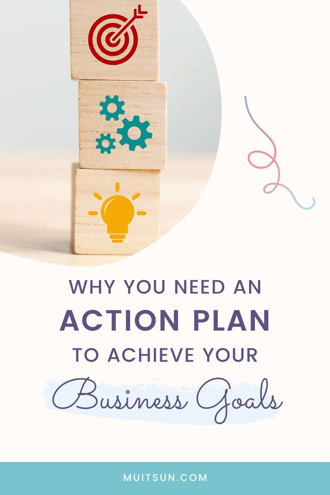 Why You Need An Action Plan to Achieve Your Business Goals