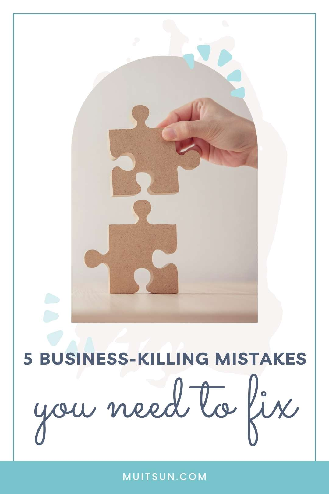 5 Business-Killing Mistakes You Need To Fix