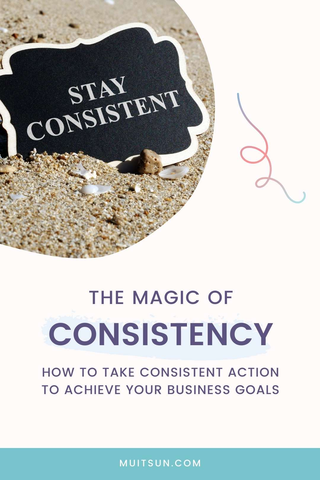 The Magic of Consistency