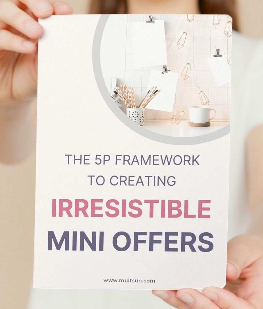 5P Framework to Creating Irresistible Mini Offers